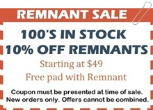 remant sale with 100's stock 10% off remnants starting at $49 with free pad